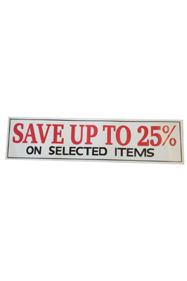 4 x Retail Shop Window Banner For Save Upto 25% Sign