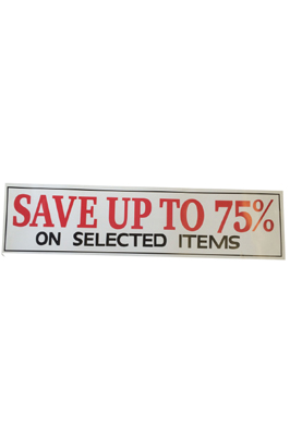 4 x Retail Shop Window Banner For Save Upto 75% Sign