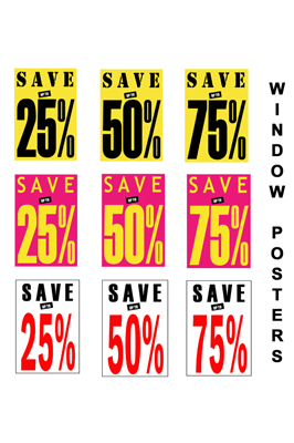 Window Posters Save Upto 25%, 50%, 75% pack of 1